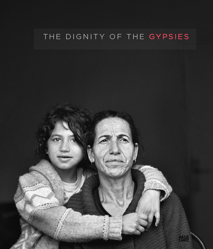 The Dignity of the Gypsies – Christine Turnauer ISBN 978-3-7757-4307-5